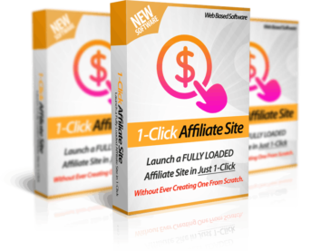 1-Click Affiliate Site Review and HUGE $6K Bonus – Launch Your Own Money Making Affiliate Site in 60 seconds