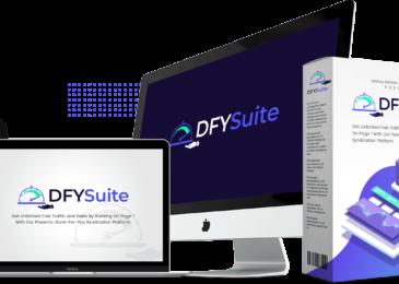 DFY Suite Review +DFY Suite Massive $6K Bonus +OTO Info -Smart Way to Get Free, Targeted Traffic