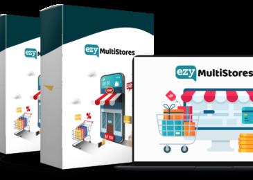 Ezy MultiStores Review +Huge $24K Ezy MultiStores Bonus +Discount +OTO Info -Complete Set-n-Forget eCom Store Builder